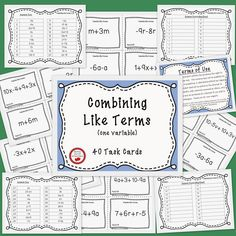 Free download! 40 Task Cards for Combining Like Terms (one variable). This product is printer friendly. No clip art or heavy borders requiring lots of ink! 4 cards per page. Includes answer key and printable answer recording sheet for students. Gotta Luv It Creations