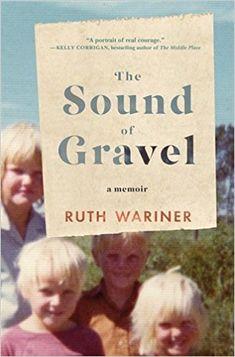 The Sound of Gravel: A Memoir: Amazon.de: Ruth Wariner: Fremdsprachige Bücher