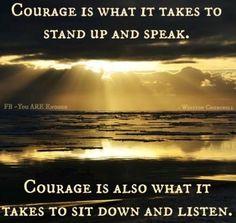 Courage quote via www.Facebook.com/KnowYouAreEnough