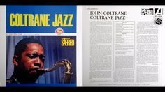 John Coltrane – Coltrane Jazz / Atlantic / SD-1354 / 1961 / JAZZ / FULL ...