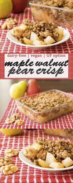 Maple-Walnut Pear Crisp Recipe (Vegan, Optionally Gluten-Free, Soy-Free, Butter-Free & Oat-Free!)