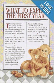 What to Expect the First Year: Arlene Eisenberg, Heidi Murkoff, Sandee Hathaway B.S.N: 9780894805776: Amazon.com: Books