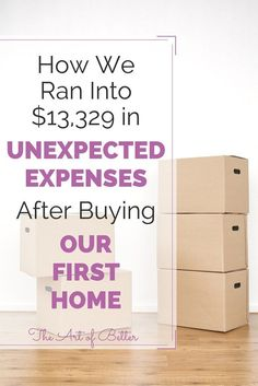 Unexpected Expenses After Buying Our First Home - Buying First Home Tips - Ideas of Buying First Home Tips - This is a MUST read for anyone getting ready to purchase their first house! Unexpected Expenses After Buying Our First Home The Art of Better Home Buying Tips, Buying Your First Home, Home Buying Process, Home Renovation, Home Remodeling, Moving Tips, Moving Checklist, Up House, First Time Home Buyers