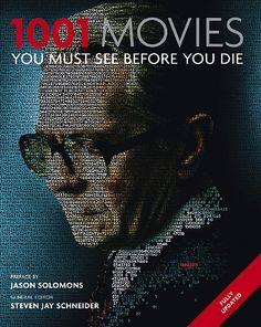 1001 Movies You Must See Before You Die: Click for full list