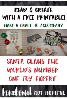 I've created a silly, simple art project to accompany the book 'Santa Claus the World's Number One Toy Expert.' Grab your free printable from the blog, and let the giggling begin!
