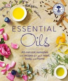 Essential oils : all-natural remedies and recipes for your mind, body, and home Health Matters, Natural Remedies, Cinnamon, Essential Oils, Essentials, How To Apply, Mindfulness, Wellness, Beauty
