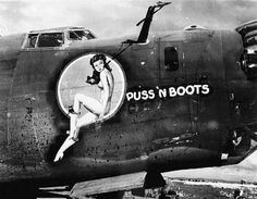 """Puss 'N Boots"" nose art Nose Art, Rockabilly, Aircraft Painting, Airplane Art, Vintage Airplanes, Happy Memorial Day, Aviation Art, Pin Up Art, Military Art"