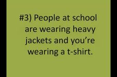 You know you're a ski racer when...people at school are wearing heavy jackets and you're wearing a t-shirt.