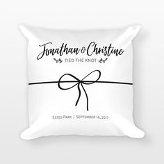 Tie the Knot Personalized Wedding Pillow - square pillow, personalized pillow, custom pillow, wedding decorative pillow, personalized home decor, wedding throw pillow, wedding cushion, wedding decor, unique wedding gift idea, tie the knot pillow, tied the knot, tying the knot, bow pillow, black and white wedding decor, wedding date pillow, wedding date gift - By HAPPY CAT PRINTS
