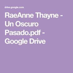 RaeAnne Thayne - Un Oscuro Pasado.