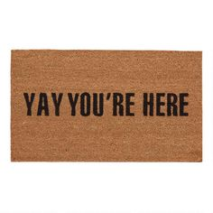 off the Bye Felicia from Coco Mats 'N More, courtesy of UrbanDaddy Perks. Welcome mats made of coconut husk. World Market Store, Flautas, Rug World, Bye Felicia, Coir Doormat, Fall Doormat, Funny Doormats, Boho Home, Pvc Vinyl