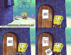 Squidward & SpongeBob Spongebob Squidward, Funny Spongebob Memes, Spongebob Squarepants, Funny Relatable Memes, Spongebob Pics, Funny Pranks, Funny Jokes, Funniest Spongebob Moments, Funny Moments