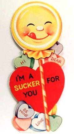 vintage valentine sucker for you
