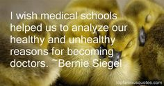 BERNIE SIEGEL QUOTES
