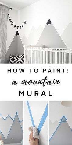 Nursery Mountain Mural - Comment peindre un #DIY #mountain #mural pour un #kids #room ..., #comment #mountain #mural #nursery #peindre