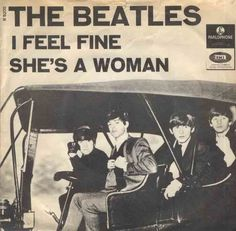 I Feel Fine/She's A Woman - The Beatles