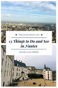 Things to do and see in Nantes, France