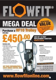 MEGA DEAL!! Purchase a HF10 Trolley for ONLY £450 Today!!! http://www.flowfitonline.com/hydraulic-filtration/hydraulic-fluid-transfer/hydraulic-hf10-filtration-unit-110-volts?utm_source=Flowfit+Company+Newsletter&utm_campaign=ef67356e94-HF10_Filtration_Unit_Promo9_3_2015&utm_medium=email&utm_term=0_f895e8d2f6-ef67356e94-8088821