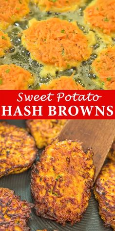 Made with only 4 ingredients, these Sweet Potato Hash Browns are easy to make and very delicious. Learn how to make hash browns with my simple instructions.