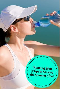 Summer is almost here and it can take a while to adjust to the heat and humidity. But running and fitness goes on. Here are 5 tips to survive the summer heat