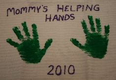 handprint dish towel (could do mommy, daddy, grandparent, etc.)  Mother's day gift idea