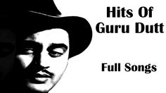 Best Of Guru Dutt | Top Hits Of Guru Dutt | Old Hindi Songs | Bollywood ...