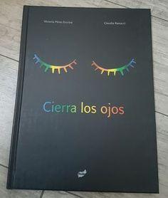 Cierra los ojos es un libro que nos anima a ver más allá de los que nuestros ojos pueden percibir. Un acercamiento a los sentidos,... Good Books, Books To Read, My Books, Book Sites, Yoga For Kids, Inspirational Books, Love Book, Book Design, Book Worms