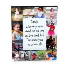 Daddy I loved you all my life frame First Fathers Day Photo