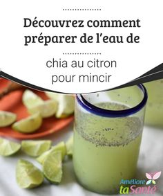 Découvrez comment préparer de l'eau de chia au citron pour mincir Dans c… Discover how to make lemon chia water for slimming down In this article, we will reveal everything about the preparation of this lemon chia water. Week Detox Diet, Detox Diet Drinks, Detox Diet Plan, Cleanse Diet, Stomach Cleanse, Dukan Diet Plan, Lemon Detox, Natural Detox, Fat Loss Diet