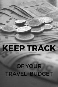 How To Stay On Budget - Keep track of your travel budget - Only Once Today