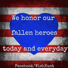 We honor our fallen heroes today and everyday patriotic memorial day happy memorial day memorial day quotes memorial day images happy memorial day quotes memorial day image quotes memorial day image fallen heroes Memorial Day Quotes, Happy Memorial Day, Military Holidays, Let Freedom Ring, Support Our Troops, Fallen Heroes, Military Life, Before Us, God Bless America