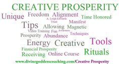 Planning to grow your prosperity and wonder what tools to use? Learn more here ~>  www.divinegoddesscoaching.com/CreativeProsperity