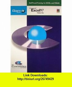 MS Excel 97 Proficient User Self-paced Training for ECDL and MOUS (LearnIT) (9781840051438) Jane Cooper, James Pengelly , ISBN-10: 1840051434  , ISBN-13: 978-1840051438 ,  , tutorials , pdf , ebook , torrent , downloads , rapidshare , filesonic , hotfile , megaupload , fileserve
