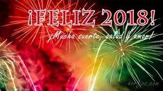 ¡Feliz 2018! ¡Te deseo mucha suerte, salud y amor!
