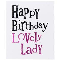 Happy Birthday Beautiful Lady Quotes. QuotesGram