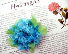 Tissue Paper Hydrangea - cute idea for Pearl's hair and Niko's lapel?