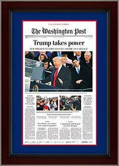Donald Trump Washington Post 45th President Inauguration TRUMP TAKES POWER Framed Newspaper