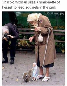 Woman uses a marionette of herself to feed squirrels http://ibeebz.com