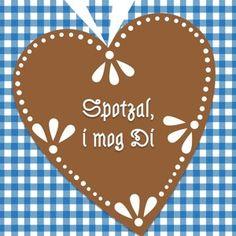 """""""I mog Di"""" - sag´s auf Bayerisch! Passend zum Oktoberfest sein Herz mit einem lieben Spruch verschenken!"""