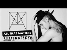 Justin Bieber - All That Matters (Official Audio) With Lyrics On Screen . oh my god i love this song I Love Him, Love You, My Love, Justin Bieber Song Lyrics, Usher Raymond, Pop Musicians, Island Records, All That Matters, My King