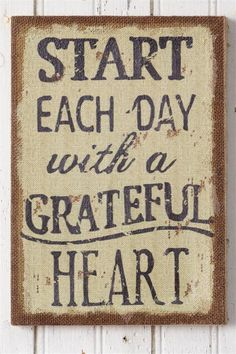 New Primitive Country START EACH DAY WITH A GRATEFUL HEART Burlap Sign Wall Art #Country