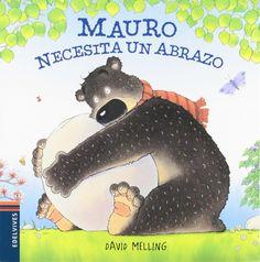 Mauro se levanta un buen día con unas terribles ganas de dar un abrazo a alguien, así que abraza las piedras y los árboles del bosque, los matorrales, las ovejas… pero nada de eso lo consuela. Para descubrir los sentimientos