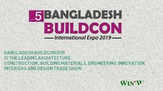 Win-Win CRM Solutions is proud to announce that we will be participating in the Bangladesh Buildcon International Expo This is a great opportunity . Science And Technology, Innovation