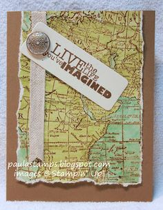 Stampin' with Paula: Stampin' Addicts Recycle Challenge SU World Map Boy Cards, Cute Cards, Art Deco Cards, Map Crafts, Map Background, Old World Maps, Retirement Cards, Travel Cards, Birthday Cards For Men