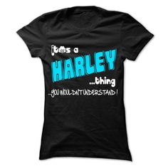 nice It is HARLEY Thing ... 999 Cool Name Shirt ! buy now