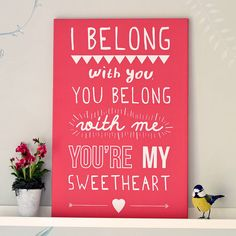 'i belong with you' lumineers print by oakdene designs | notonthehighstreet.com