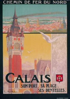 Vintage Travel Poster by Poye Maillard: Pas- de- Calais, France 1910 Retro Poster, Poster Ads, Advertising Poster, Poster Prints, Illustrations Vintage, Pub Vintage, Tourism Poster, Ville France, Railway Posters
