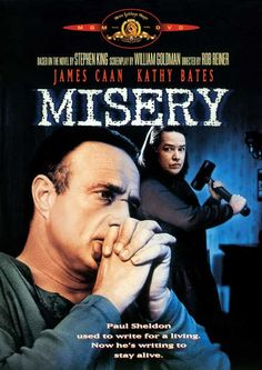 """Misery"" - Kathy Bates could be such a bitch with her hammers! James Caan did a very good job also."