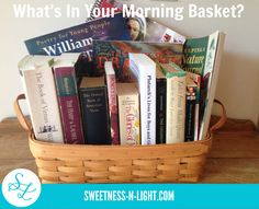 What's in Your Morning Basket? {Homeschool Morning Time and More} | Sweetness-n-Light | Our 2015 - 2016 Morning Basket Plans