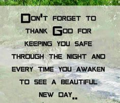 . Postive Thoughts, New Day, Awakening, Don't Forget, Believe, Thankful, Positivity, Quotes, Brand New Day